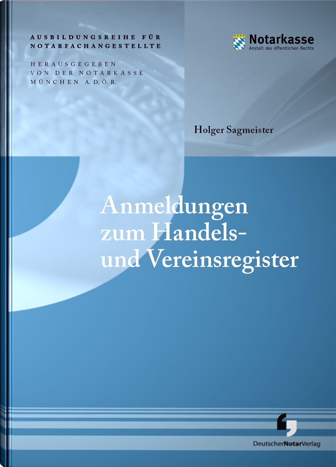 Anmeldungen zum Handels- und Vereinsregister | Sagmeister, 2017 | Buch (Cover)