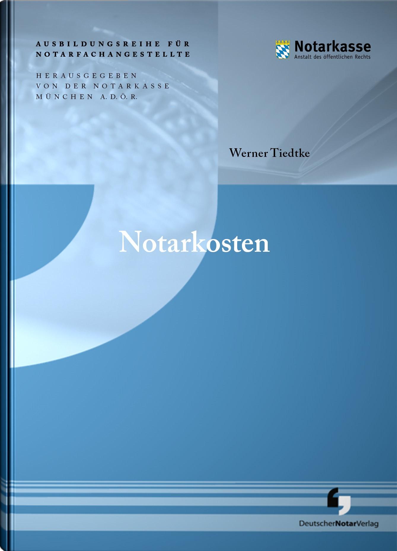 Notarkosten | Tiedtke, 2017 | Buch (Cover)