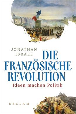 Abbildung von Israel   Die Französische Revolution   1. Auflage   2017   beck-shop.de
