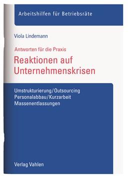 Abbildung von Lindemann | Reaktionen auf Unternehmenskrisen | 2017 | Umstrukturierung/Outsourcing, ...