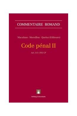 Abbildung von Macaluso / Moreillon | Code pénal II: CP II | 1. Auflage | 2017 | beck-shop.de