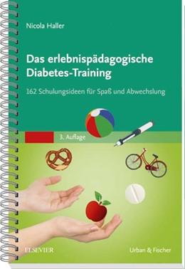 Abbildung von Haller | Das erlebnispädagogische Diabetes-Training | 3. Auflage | 2017 | beck-shop.de