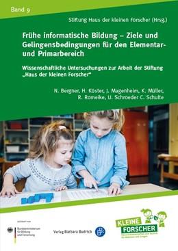 Abbildung von Frühe informatische Bildung – Ziele und Gelingensbedingungen für den Elementar- und Primarbereich | 2018 | 9