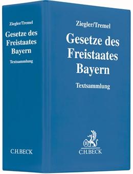 Abbildung von Ziegler / Tremel | Gesetze des Freistaates Bayern | 134. Auflage | 2020 | Loseblatt-Sammlung bayerischer...