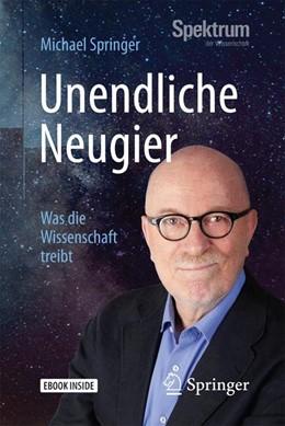 Abbildung von Springer | Unendliche Neugier | 1. Auflage | 2017 | beck-shop.de