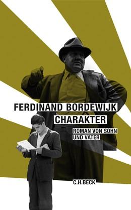 Abbildung von Bordewijk, Ferdinand | Charakter | 2007 | Roman von Vater und Sohn