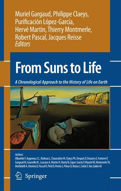 Abbildung von Gargaud / Claeys / López-García / Martin / Montmerle / Pascal / Reisse | From Suns to Life: A Chronological Approach to the History of Life on Earth | 2006