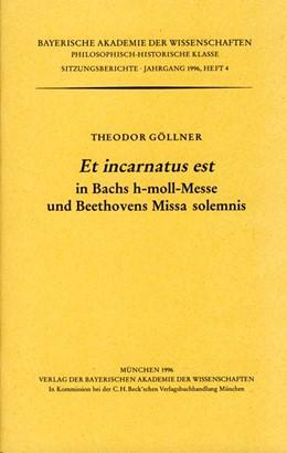 Abbildung von Göllner, Theodor | Et incarnatus est in Bachs h-moll-Messe und Beethovens Missa solemnis | 1. Auflage | 1997 | Heft 1996/4 | beck-shop.de