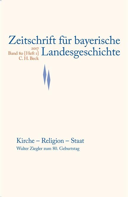 Cover: , Zeitschrift für bayerische Landesgeschichte