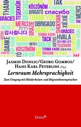 Abbildung von Donlic / Gombos / Peterlini   Lernraum Mehrsprachigkeit   2019   Zum Umgang mit Minderheiten- u...