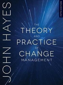 Abbildung von Hayes | The Theory and Practice of Change Management | 5. Auflage | 2018 | beck-shop.de