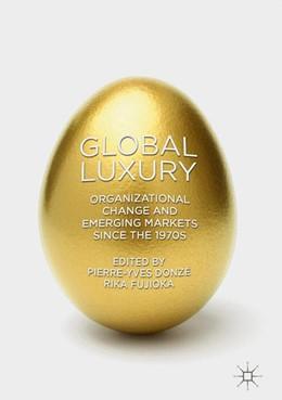 Abbildung von Donze / Fujioka   Global Luxury   2017   Organizational change and emer...