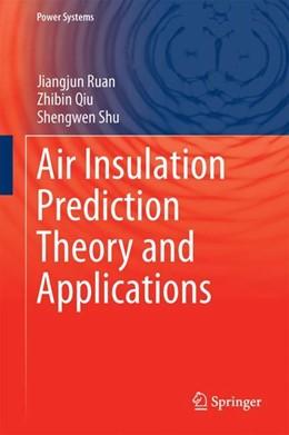 Abbildung von Ruan / Qiu   Air Insulation Prediction Theory and Applications   1. Auflage   2019   beck-shop.de