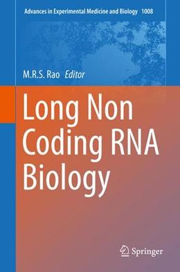 Abbildung von Rao | Long Non Coding RNA Biology | 1. Auflage | 2017 | beck-shop.de