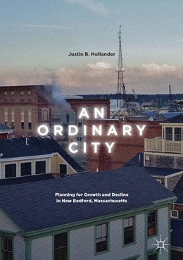 Abbildung von Hollander | An Ordinary City | 2017 | Planning for Growth and Declin...