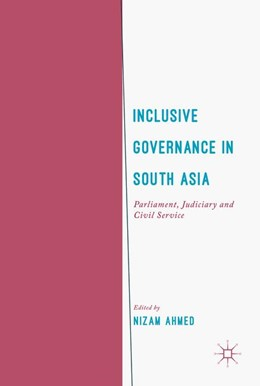 Abbildung von Ahmed | Inclusive Governance in South Asia | 2017 | Parliament, Judiciary and Civi...