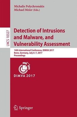 Abbildung von Polychronakis / Meier | Detection of Intrusions and Malware, and Vulnerability Assessment | 2017 | 14th International Conference,...