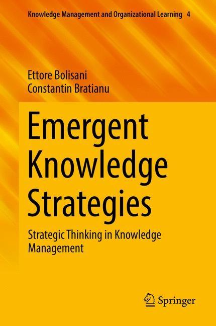 Abbildung von Bolisani / Bratianu   Emergent Knowledge Strategies   2017