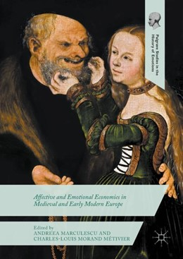 Abbildung von Marculescu / Métivier | Affective and Emotional Economies in Medieval and Early Modern Europe | 2017