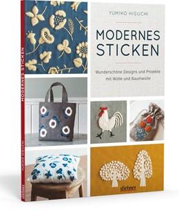 Abbildung von Higuchi | Modernes Sticken | 1. Auflage | 2017 | beck-shop.de