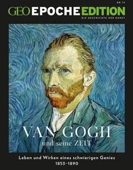 Abbildung von Schaper | GEO Epoche Edition 15/2017 - Van Gogh und seine Zeit | Auflage | 2017
