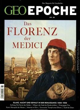 Abbildung von Schaper | GEO Epoche 85/2017 - Das Florenz der Medici | 1. Auflage | 2017 | beck-shop.de