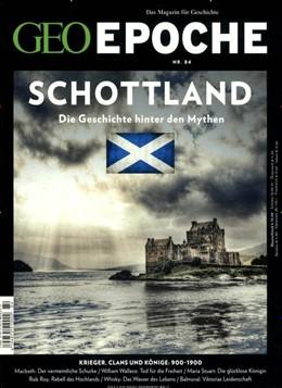 Abbildung von Schaper | GEO Epoche mit DVD 84/2017 - Schottland | Auflage | 2017 | DVD: Kampf um die Freiheit - D...