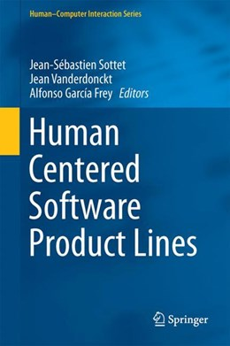 Abbildung von Sottet / García Frey | Human Centered Software Product Lines | 1. Auflage | 2017 | beck-shop.de