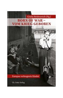 Abbildung von Heidenreich   Born of War - Vom Krieg geboren   1. Auflage   2017   beck-shop.de