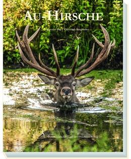 Abbildung von Pap / Burgstaller | Au-Hirsche | 1. Auflage | 2017 | beck-shop.de