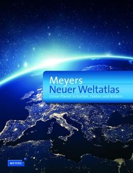Abbildung von Dudenredaktion   Meyers Neuer Weltatlas   10. Auflage   2017   beck-shop.de