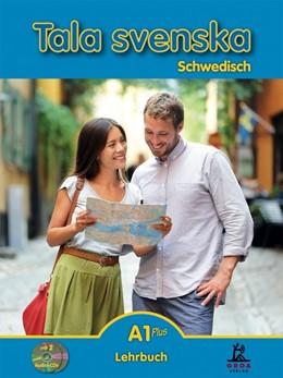 Abbildung von Guttke | Tala svenska Schwedisch A1 Plus. Lehrbuch | 1. Auflage | 2017 | beck-shop.de