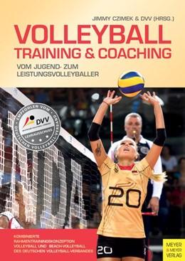 Abbildung von Czimek / Deutscher Volleyball-Verband   Volleyball - Training & Coaching   1. Auflage   2017   beck-shop.de