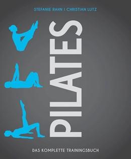 Abbildung von Rahn / Lutz | Pilates | 1. Auflage | 2017 | beck-shop.de