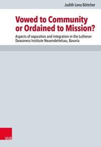 Abbildung von Böttcher | Vowed to Community or Ordained to Mission? | 2018