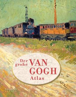 Abbildung von Denekamp / Blerk | Der große van Gogh Atlas | 1. Auflage | 2017 | beck-shop.de