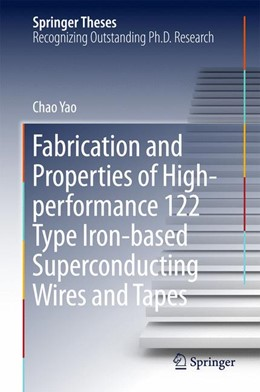 Abbildung von Yao | Fabrication and Properties of High-Performance 122 Type Iron-Based Superconducting Wires and Tapes | 2020 | 2020
