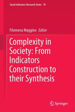 Abbildung von Maggino   Complexity in Society: From Indicators Construction to their Synthesis   1. Auflage   2017   beck-shop.de