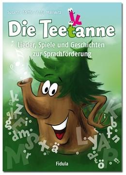 Abbildung von Mallwitz / Steffe | Die Teetanne | 2013 | Lieder, Spiele und Geschichten...