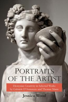 Abbildung von Wood   Portraits of the Artist   2017   Dionysian Creativity in Select...