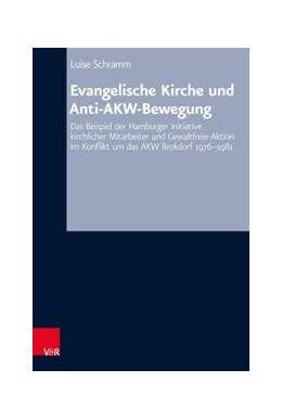 Abbildung von Schramm   Evangelische Kirche und Anti-AKW-Bewegung   2017   Das Beispiel der Hamburger Ini...