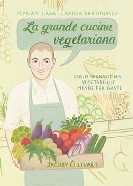 Abbildung von Lang   La grande cucina vegetariana   1. Auflage   2018   beck-shop.de