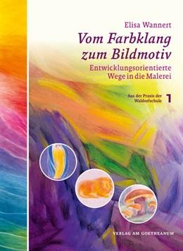 Abbildung von Wannert   Vom Farbklang zum Bildmotiv   1. Auflage   2019   beck-shop.de