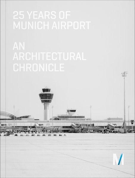 25 Years of Munich Airport | Mueller / Bernhard / Sander, 2017 | Buch (Cover)