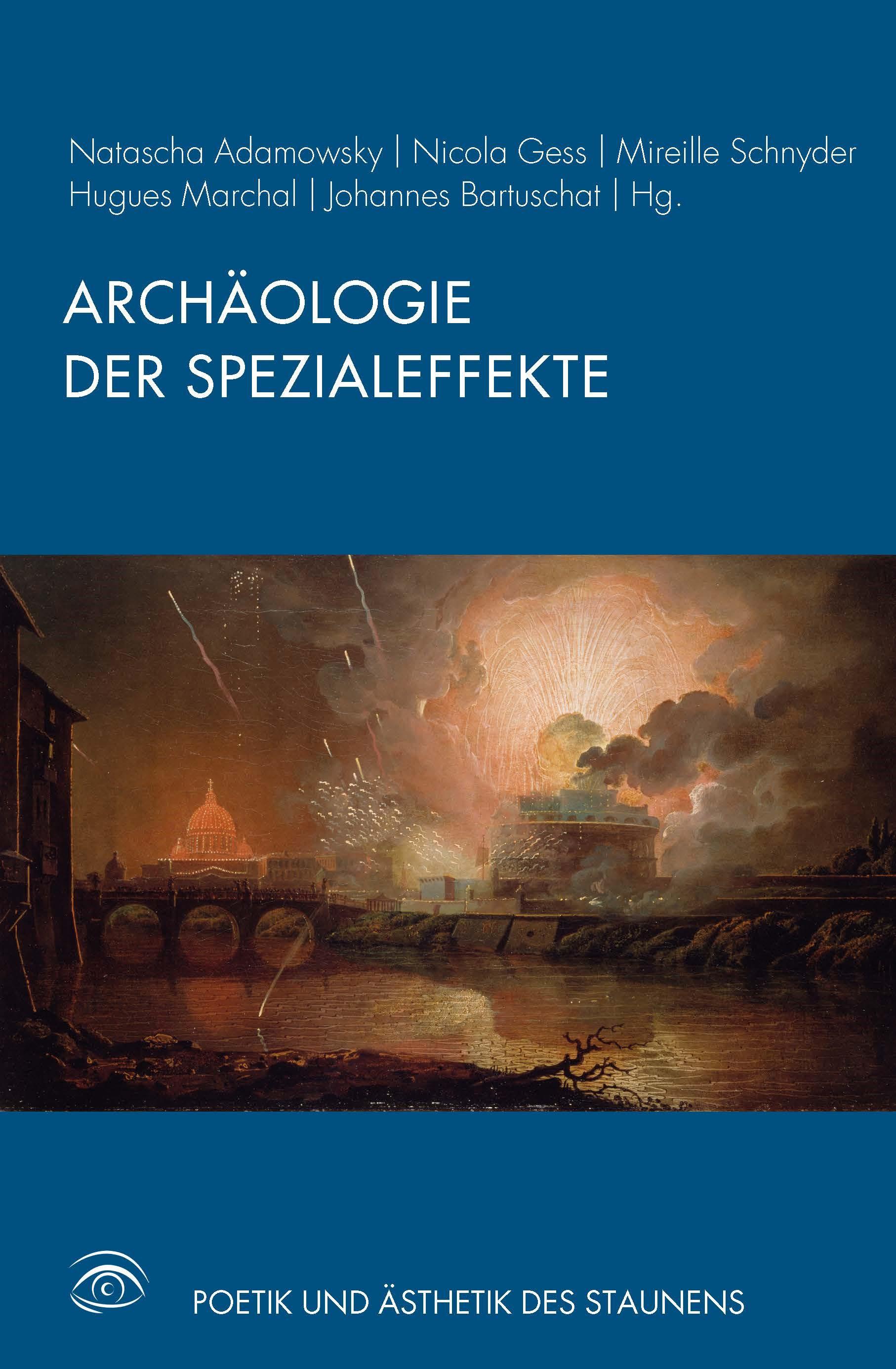 Archäologie der Spezialeffekte | Adamowsky / Gess / Schnyder / Marchal / Bartuschat, 2017 | Buch (Cover)
