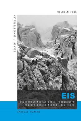 Abbildung von Homann | Eis | 2017 | Kulturwissenschaftliche Erkund...