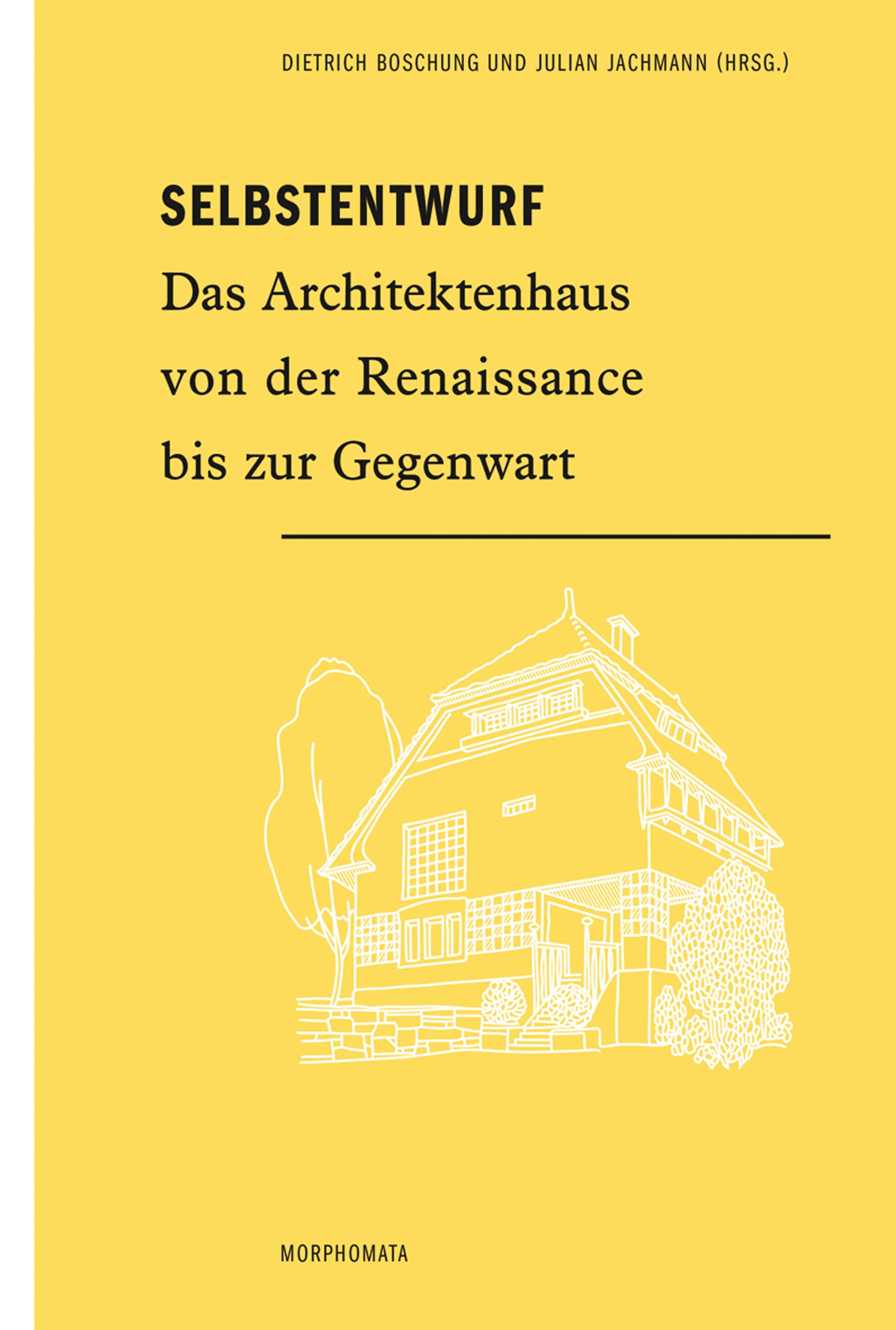 Selbstentwurf | Boschung / Jachmann, 2018 | Buch (Cover)