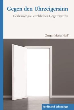 Abbildung von Hoff | Gegen den Uhrzeigersinn | 2017 | Ekklesiologie kirchlicher Gege...