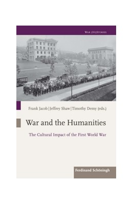 Abbildung von Jacob / Shaw | War and the Humanities | 1. Auflage | 2018 | beck-shop.de