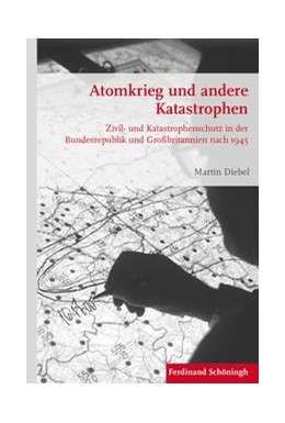 Abbildung von Diebel | Atomkrieg und andere Katastrophen | 1. Auflage | 2017 | beck-shop.de